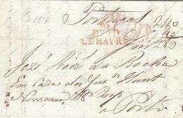 """France Portugal 1816 Prepaid Entire Letter """"P74P LE HAVRE"""" & PPPP En Rouge To Porto, 280 Reis Taxation (q133) - 1801-1848: Precursores XIX"""