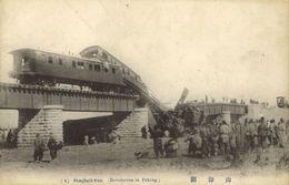 China, Xinhai Revolution 1912 Shanhaiguan Railway Destroyed By Revolutionaries 1 - China