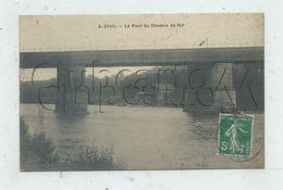 Creil (60) : Le Pont Du Chemin De Fer  En 1914 PF. - Creil
