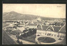 AK Versecz, Totalansicht Mit Blick Zur Kirche - Serbien