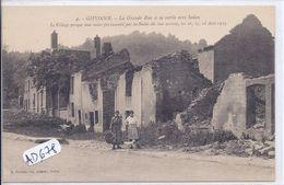 GIVONNE- LA GRANDE RUE A SA SORTIE VERS SEDAN APRES AOUT 1914- DETRUITE PAR LES BOCHES - Andere Gemeenten