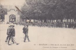 BESANCON  DANS  LE  DOUBS FETES 15 AOUT 1910  CONCOURS DE POMPES A CHAMARS TRES RARE - Besancon