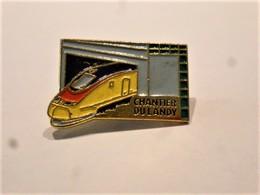 PINS TGV CHANTIER DU LANDY / 33NAT - TGV