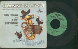 GIANNI ZILIOLI FISARMONICA E RITMI -POLKA COSACCA -LA VOCE DELL'ORGANINO -DISCO VINILE - Instrumental