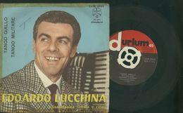 EDOARDO LUCCHINA -TANGO GIALLO -TANGO MILITARE  -RARO DISCO VINILE 45 GIRI - Other - Italian Music