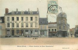 C-18- : 1723 : MOUY. PLACE CANTREL ET RUE GAMBETTA. CARTE COLORISEE. - Mouy