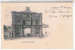 59..CAMBRAI 1900 - PORTE  NOTRE  DAME    TBE         1F694 - Cambrai
