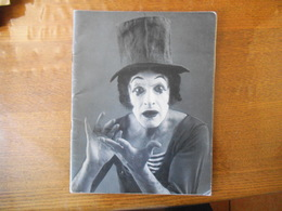 LA COMPAGNIE DE MIME MARCEL MARCEAU,DE 1944 A 1983 CHARLES DULLIN,L'ECOLE DU MIMODRAME HIER ET AUJOURD'HUI 34 PAGES - Art