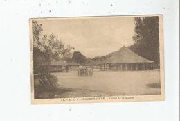 BRAZZAVILLE 34  A E F   CAMP DE LA MILICE 1934 - Brazzaville