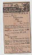 Publicité Pipéa Pochette Colis Prisonniers De Guerre Paris Soldats - 1914-18