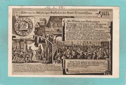 Small Post Card Of Bilder Aus Der 500 Jahrigen Gefrhirhre Der Stadt Grimmitfrhau? Germany,R46. - Germania
