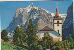 Suisse  Grindelwald Kirche Mit Wetterhorn 3704 M - Switzerland