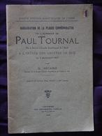 Inauguration De La Plaque Commemorative En L Honneur De  PAUL TOURNAL A L Entree Des Grottes De BIZE   SICARD - Archeologie