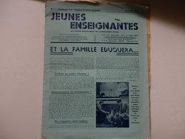 """Journal """"jeunes Enseignantes"""" Aux Jeunes Institutrices De L'enseignement Public De 1944. - Journaux - Quotidiens"""