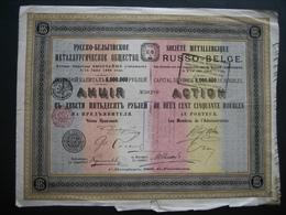 RUSSIE - ST-PETERSBOURG 1895 - SOCIETE METALLURGIQUE RUSSO-BELGE - Action De 250 Roubles - Russie
