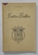 #20125[Boek] Fortiter Et Fideliter / T' Serclaes Biolley. - Bruxelles : H. Plas, 1950 Lubbeek Wommersom Norderwyck - Culture