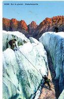 Sur Le Glacier. Ascension D'un Sérac. Gletschpartie - Alpinisme - Suisse - Schweiz - Alpinisme