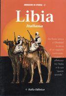 Collana Immagini Di Storia - Volume 2 - LIBIA Italiana. - - Sonstige