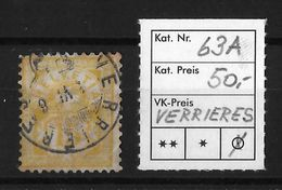 1882 - 1889 ZIFFERMUSTER Faserpapier Form A → Stempel VERRIERES  ►SBK-63A◄ - Used Stamps