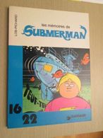 BD2006 / ALBUM Broché Format 16/22 DARGAUD  / PICHARD - LES AVENTURES DE SUBMERMAN , Coté 12 Euros Au BDM - Books, Magazines, Comics