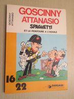BD2006 / ALBUM Broché 16/22 DARGAUD  / GOSCINNY ET ATTANASIO - SPAGHETTI ET LA PEINTOURE A L'HOUILE , Coté 12 Euros Au D - Books, Magazines, Comics