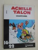 BD2012-2  ALBUM Broché 16/22 DARGAUD  / GREG ACHILLE TALON CHANTE NOEL , Coté 8 Euros Au Dernier BDM - Books, Magazines, Comics