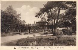 D33  ARCACHON  Le Casino Mauresque Et Le Jardin   ..... - Arcachon