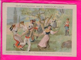 Image 12 X 8,5 Cm Chocolat Louit  Provence La Farandole - Vecchi Documenti