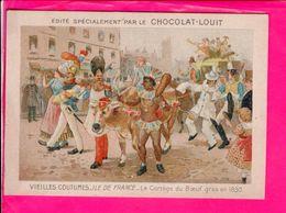 Image 12 X 8,5 Cm Chocolat Louit  Ile De France Cortege Du Boeuf Gras 1830 - Vieux Papiers