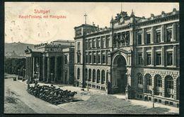 STUTTGART - HAUPT-POSTAMT MIT KONIGSBAU - Stuttgart