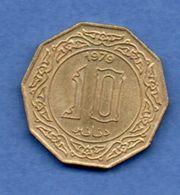 Algérie   -- 10 Dinars 1979 --  Km # 110 --  état  SUP - Algeria