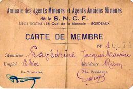 VP11.947 - BORDEAUX X RIOM - Amicale Des Agents Mineurs .....de La S.N.C.F. -  Carte De Membre - Cartes