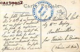 """CACHET MILITAIRE """" CAVALERIE DU CAMP RETRANCHE DE PARIS """" Guerre Marcophilie - Oorlog 1914-18"""