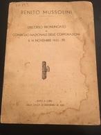 14-11-1933-BENITO MUSSOLINI - DISCORSO PRONUNCIATO AL CONSIGLIO NAZIONALE DELLE COIRPIRAZIO I- - Da Identificare