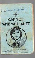 (scoutisme) Carnet Ames Vaillantes  (F.5591) - Livres, BD, Revues