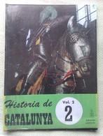 Fascículo Historia De Catalunya. Volumen 2. Nº 2. Años '60-'70. Joan Reglá. Editorial Aedos. Barcelona. España - Revistas & Periódicos