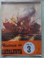 Fascículo Historia De Catalunya. Volumen 2. Nº 3. Años '60-'70. Joan Reglá. Editorial Aedos. Barcelona. España - Revistas & Periódicos