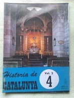 Fascículo Historia De Catalunya. Volumen 2. Nº 4. Años '60-'70. Joan Reglá. Editorial Aedos. Barcelona. España - Revistas & Periódicos