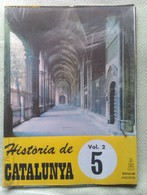 Fascículo Historia De Catalunya. Volumen 2. Nº 5. Años '60-'70. Joan Reglá. Editorial Aedos. Barcelona. España - Revistas & Periódicos