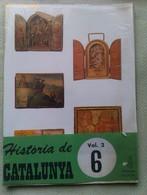 Fascículo Historia De Catalunya. Volumen 2. Nº 6. Años '60-'70. Joan Reglá. Editorial Aedos. Barcelona. España - Revistas & Periódicos