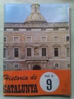 Fascículo Historia De Catalunya. Volumen 2. Nº 9. Años '60-'70. Joan Reglá. Editorial Aedos. Barcelona. España - [1] Until 1980