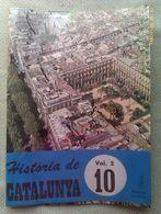 Fascículo Historia De Catalunya. Volumen 2. Nº 10. Años '60-'70. Joan Reglá. Editorial Aedos. Barcelona. España - Revistas & Periódicos