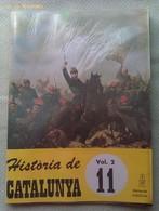 Fascículo Historia De Catalunya. Volumen 2. Nº 11. Años '60-'70. Joan Reglá. Editorial Aedos. Barcelona. España - Revistas & Periódicos