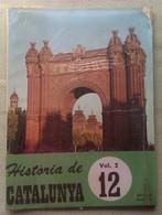 Fascículo Historia De Catalunya. Volumen 2. Nº 12. Años '60-'70. Joan Reglá. Editorial Aedos. Barcelona. España - Revistas & Periódicos