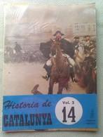 Fascículo Historia De Catalunya. Volumen 2. Nº 14. Años '60-'70. Joan Reglá. Editorial Aedos. Barcelona. España - [1] Until 1980