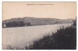 Ambourville - Le Passage De La Fontaine  # 4-18/6 - France