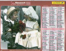 ALMANACH  DU FACTEUR  2006  EDITION   LAVIGNE    ENFANT - Calendars