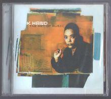 CD 10 TITRES K. HAND THE ART OF MUSIC !K7 NEUF SOUS BLISTER & TRES RARE - Dance, Techno & House