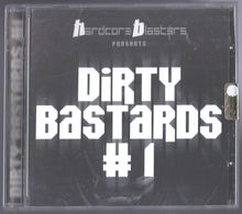 CD 12 TITRES HARDCORE BLASTERS PRESENTS DIRTY BASTARDS # 1 TRES BON ETAT & RARE - Dance, Techno & House