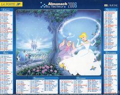 ALMANACH  DU FACTEUR  2006  EDITION   LAVIGNE  DISNEY BLANCHE NEIGE  SEPT NAINS - Calendars